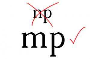 En palabras con MP, siempre antes de P va M.