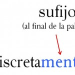 Discretamente es una palabra con sufijo